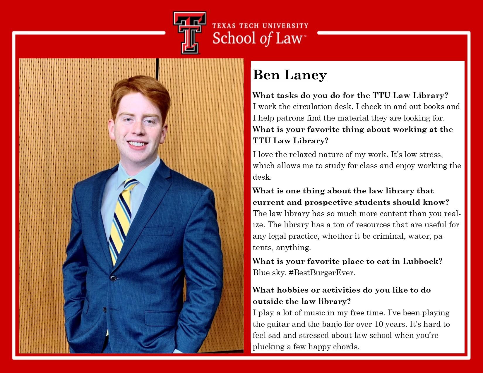 Ben Laney Staff Spotlight